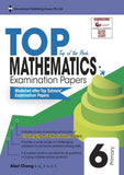 Top Maths Examination Papers Primary 6 - Singapore Books