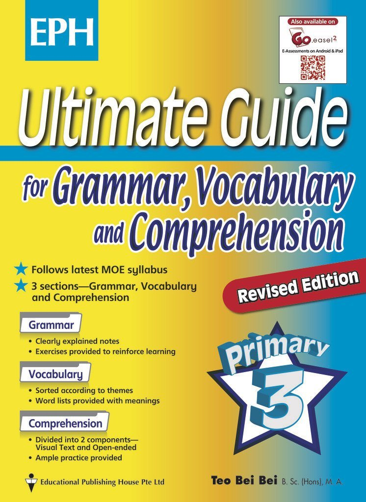 Ultimate Guide for Grammar, Vocabulary & Comprehension Primary 3 - Singapore Books