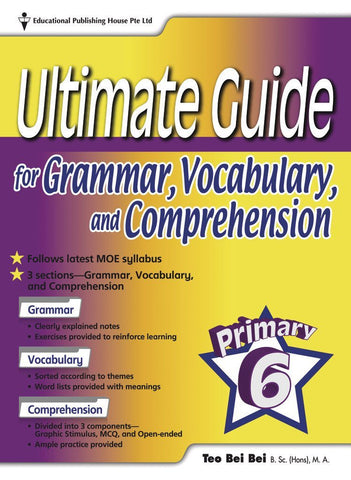 Ultimate Guide for Grammar, Vocabulary & Comprehension Primary 6 - singapore-books