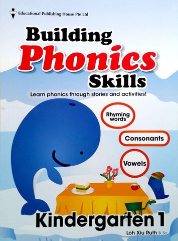 Building Phonics Skills Kindergarten 1 (4-5 years old) - singapore-books