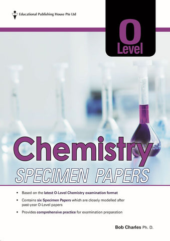 O Level Chemistry Specimen Papers (for Year 10, 11 & 12)