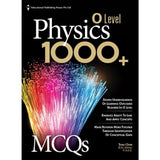 O Level Physics 1000+ MCQs (for Year 10, 11 & 12)