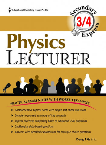 Secondary 3 & 4 - GCE/GCSE O Levels Physics Lecturer (for Year 10, 11 & 12) - Singapore Books