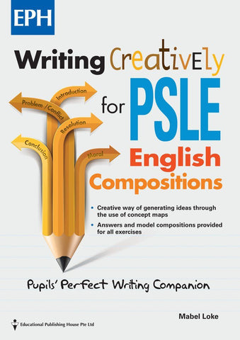 Writing Creatively for PSLE English Composition (Primary 5 & 6) - singapore-books
