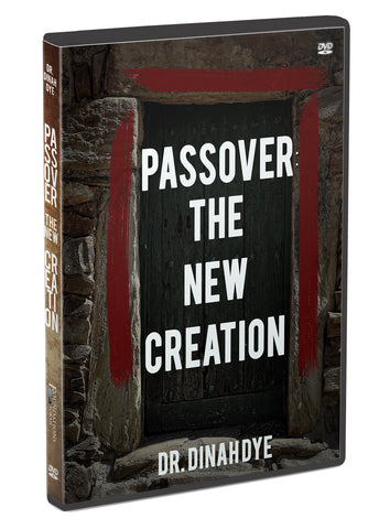 Passover:  New Creation
