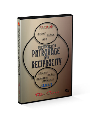 Introduction to Patronage and Reciprocity