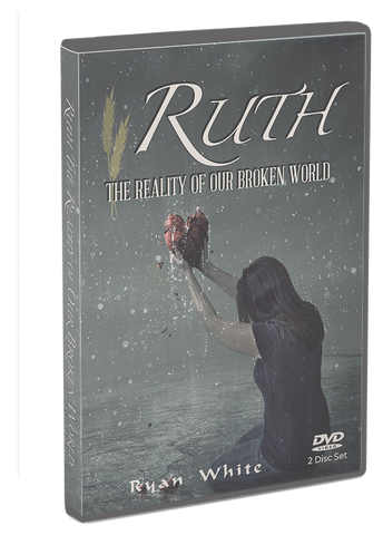 Ruth: The Reality of Our Broken World