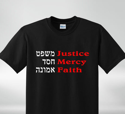 Shirts - Justice, Mercy, Faith, Rooted In Torah Shirt