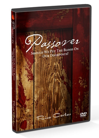 Teaching - Passover: Should We Put The Blood On The Doorpost?