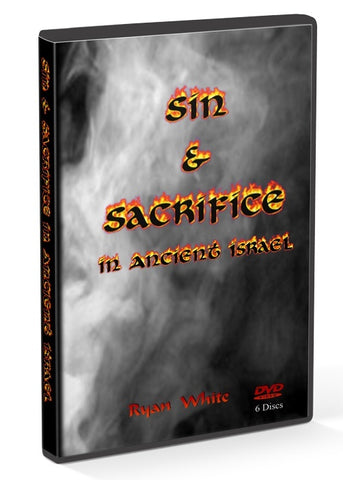 Teaching - Sin & Sacrifice In Ancient Israel