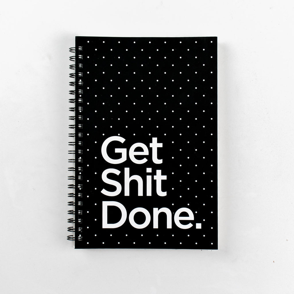 Get Shit Done Spiral Notebook