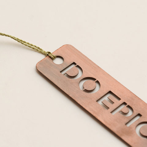 Do Epic Shit Copper - Metal Bookmark