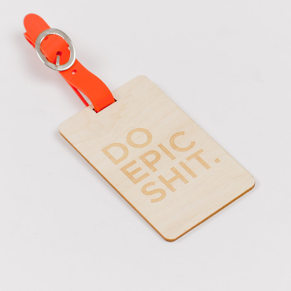 Do Epic Shit Wooden Luggage Tag