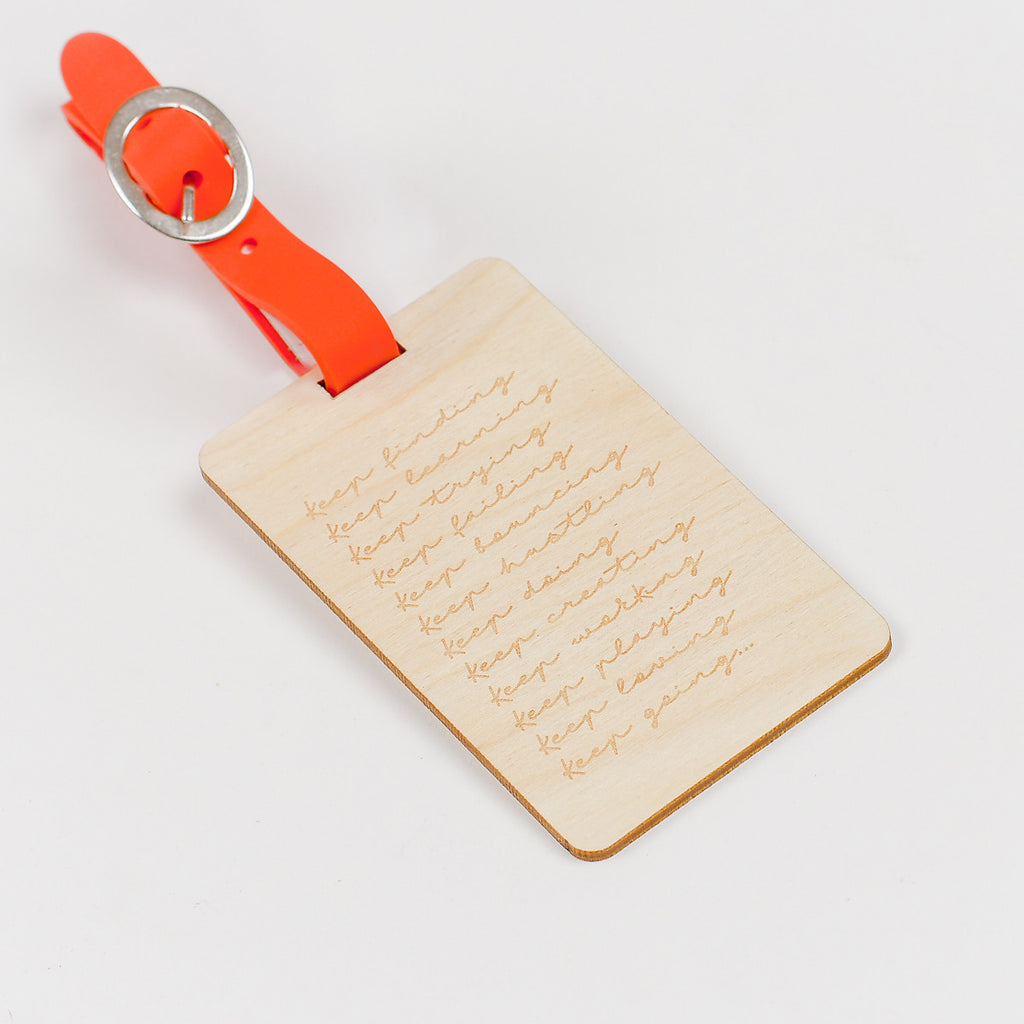 Keep At It Wooden Luggage Tag