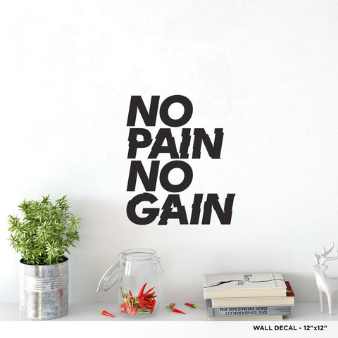 No Pain No Gain Wall Decal