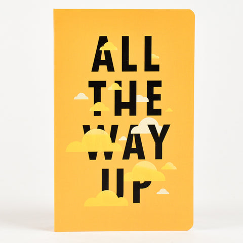Notebook-All The Way Up