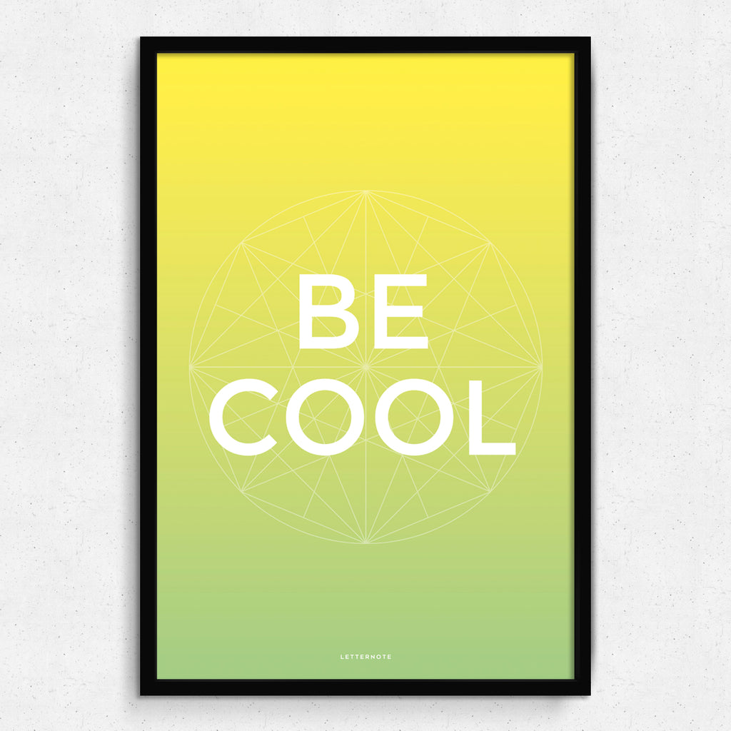 Be Cool Art Print