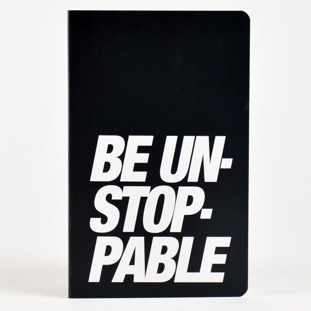 Notebook-Be Unstoppable