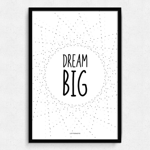 Dream Big Art Print