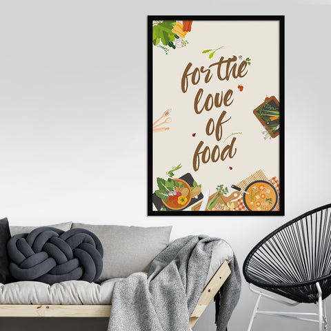 For The Love of Food Art Print