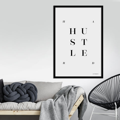 Hustle Hard Art Print