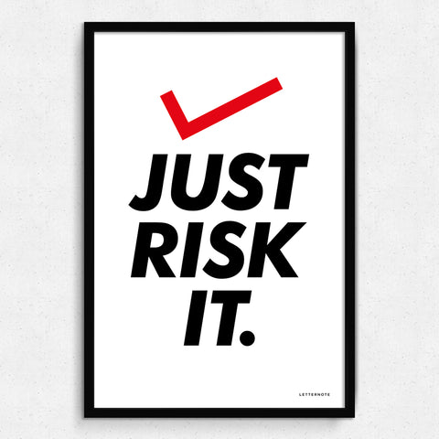 Just risk it Art Print
