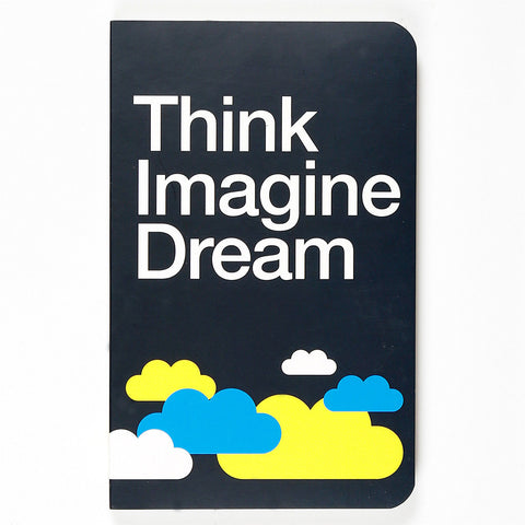 Think Imagine Dream Vivid NoteBook