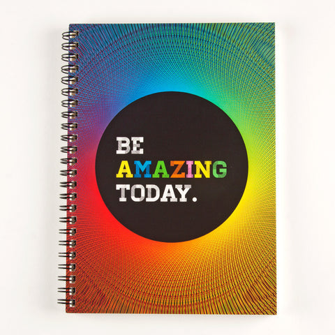 Be Amazing Today Spiral Notebook
