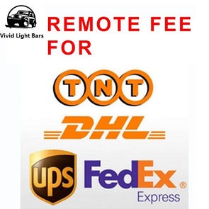 Remote Area Delivery Fee of DHL or FedEx-Accessories-Vivid Light Bars