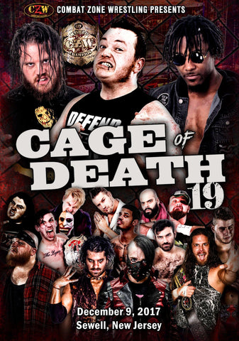 "CZW ""Cage of Death 19"" 12/9/2017 DVD"