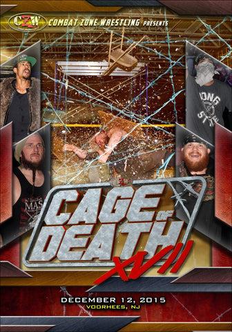 "CZW ""Cage of Death 17"" 12/12/2015 DVD"