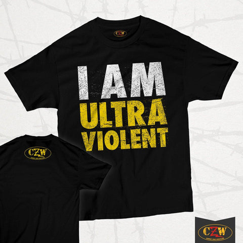 "CZW ""I Am Ultraviolent"" Shirt"