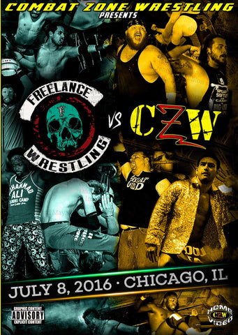 "CZW ""Freelance vs. CZW"" 7/8/2016 DVD"