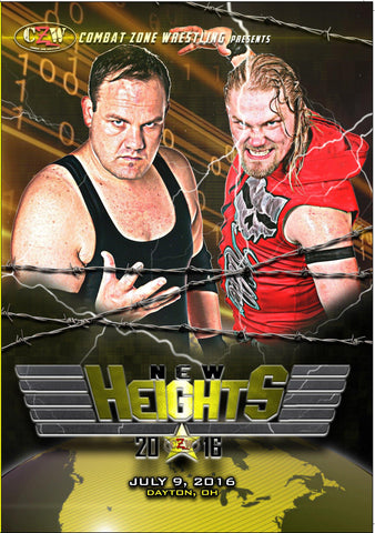 "CZW ""New Heights 2016"" 7/9/16 DVD"