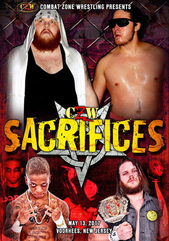 "CZW ""Sacrifices"" 5/13/2017 DVD"