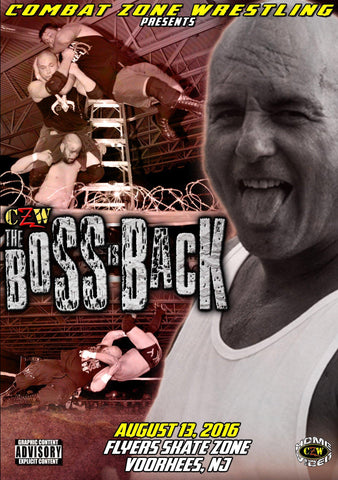 "CZW ""The Boss Is Back"" 8/13/16 DVD"
