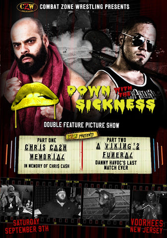 "CZW ""Down With The Sickness"" 9/9/17 DVD"