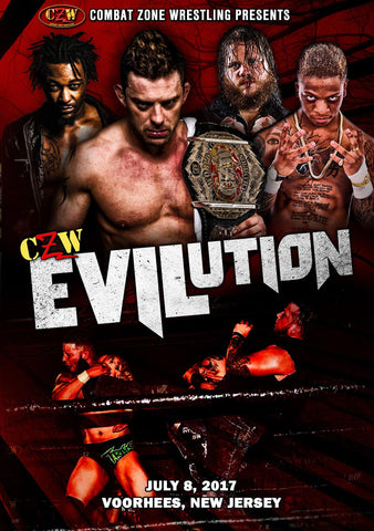 "CZW ""Evilution"" 7/8/17 DVD"