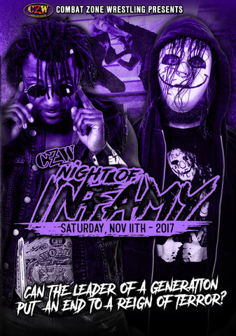 "CZW ""Night of Infamy"" 11/11/17 DVD"