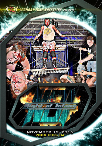 "CZW ""Night of Infamy"" 11/19/16 DVD"