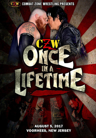 "CZW ""Once In A Lifetime"" 8/5/17 DVD"