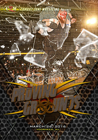 "CZW ""Proving Grounds"" 3/26/2016 DVD"