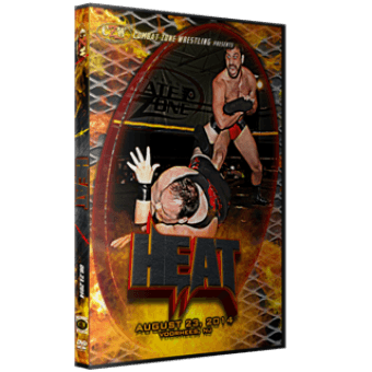 "CZW ""Heat"" 8/23/14 DVD"