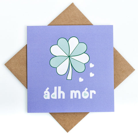 Ádh Mór -  Irish Good Luck Print Card