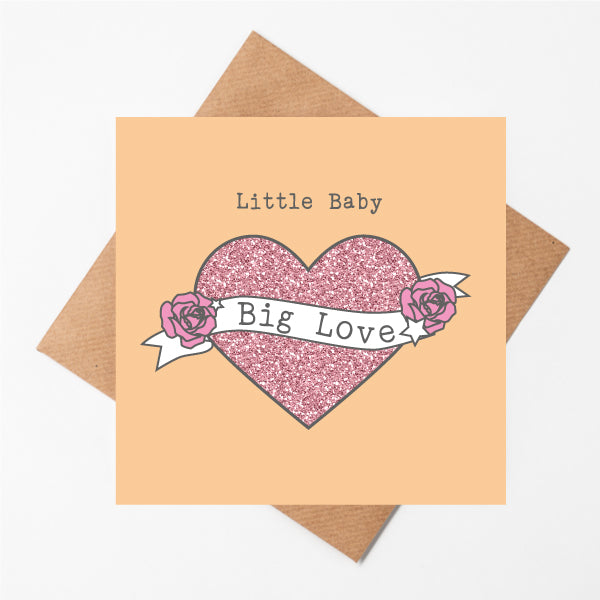 Little Baby Big Love - Girl