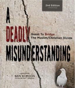 (MP3 Download) A Deadly Misunderstanding - Quest to Bridge the Muslim/Christian Divide