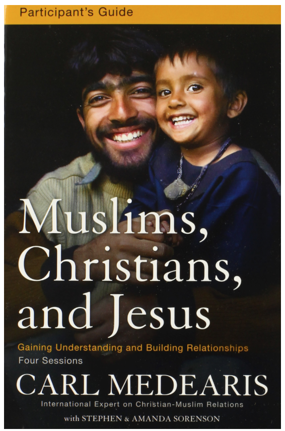 Muslims, Christians, and Jesus Participant's Guide with DVD