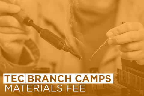TEC & Branch Camps: Materials Fees
