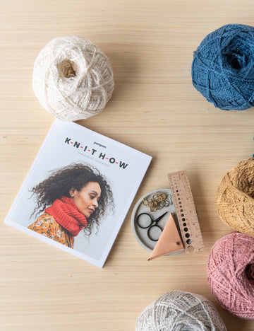 Knit How Book – Simple Knits, Tools & Tips