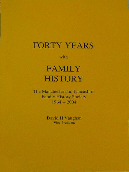 Forty Years with Family History. M&LFHS 1964-2004 (Download)